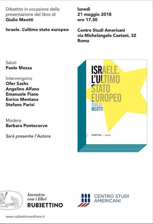 """Presentazione libro di Giulio Meotti – """"Israele. L'ultimo stato europeo"""""""